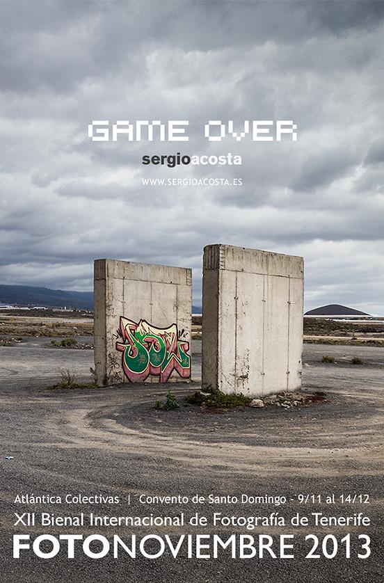 Game Over - Fotonoviembre 2013 - Sergio Acosta