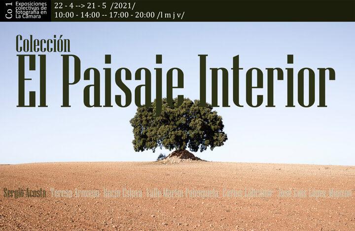 Exposición El Paisaje Interior – La Cámara Espacio Fotográfico